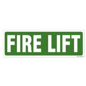 Fire Lift Sign